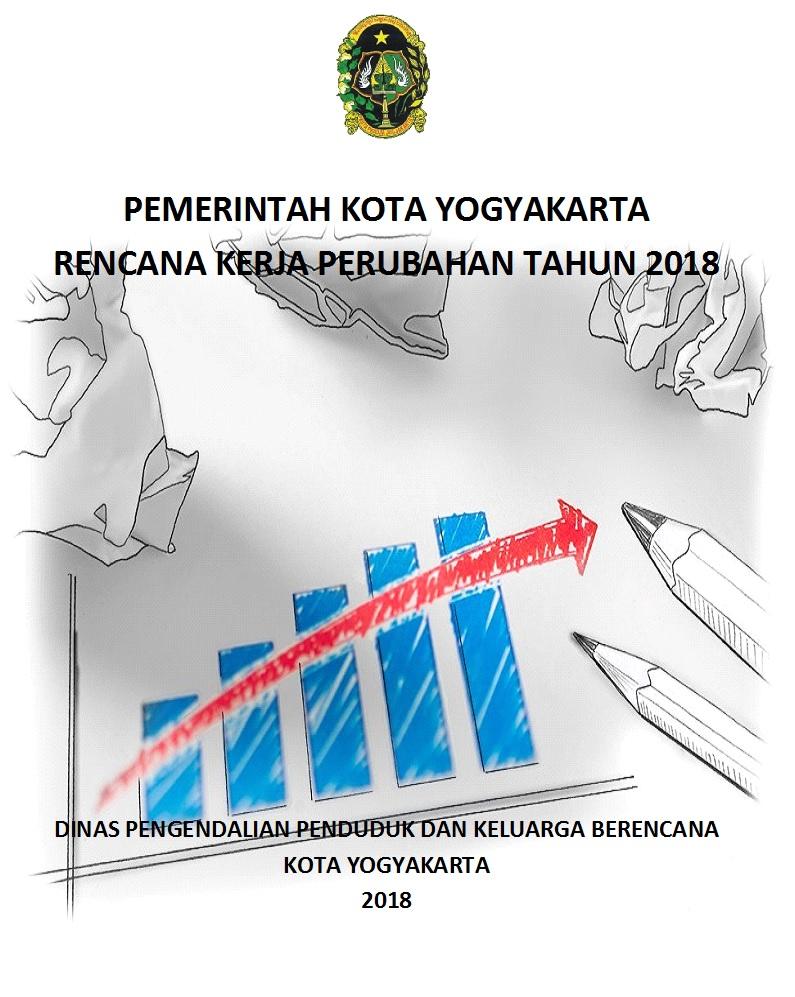 RENCANA KERJA PERUBAHAN TAHUN 2018